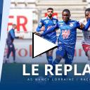 AS Nancy Lorraine-Racing (Amical saison 2020/2021) : le replay